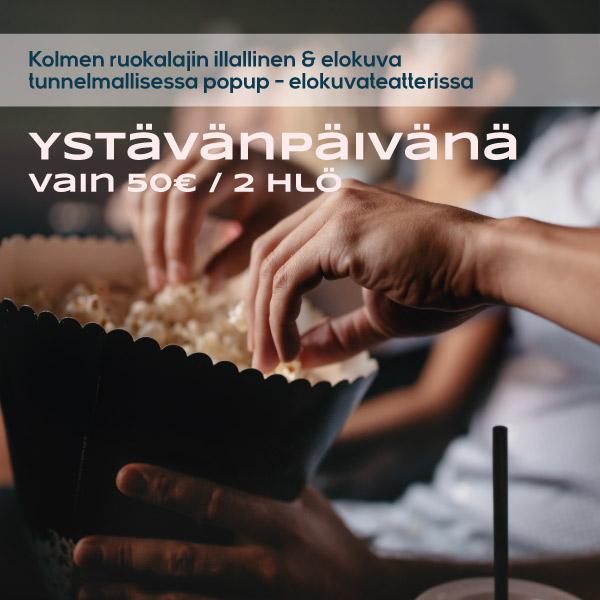 Ystävänpäivän illallinen & elokuva