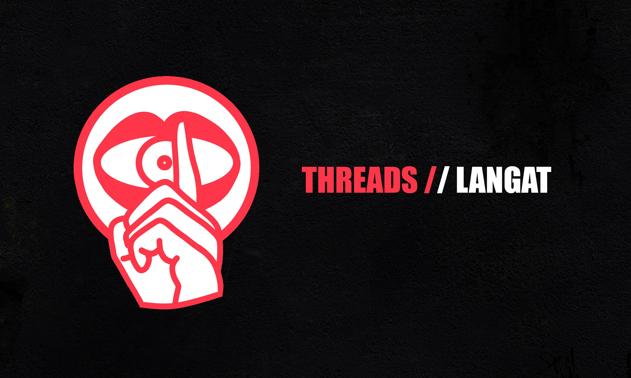 Threads//Langat