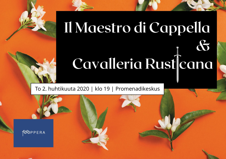 Il Maestro di Cappella & Cavalleria Rusticana